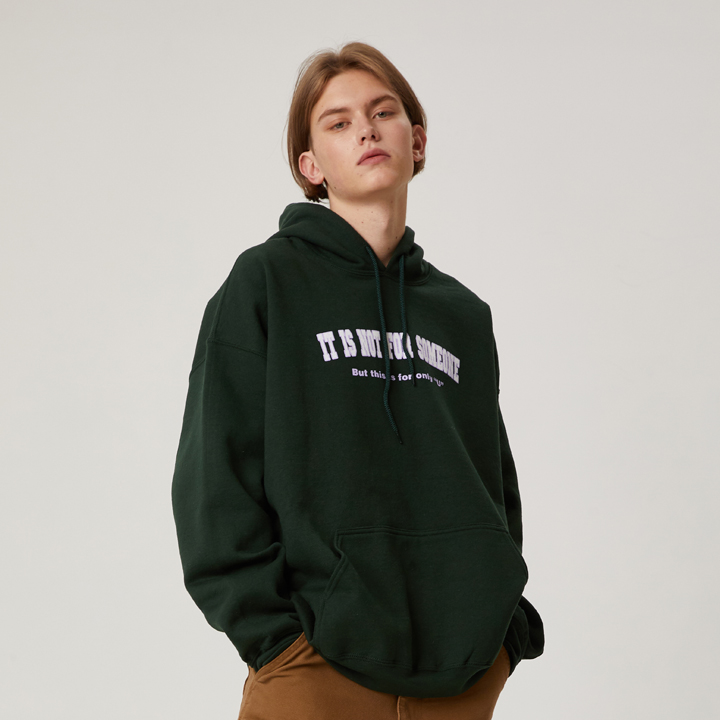 NOT FOR SOMEONE HOODIE(DEEP-GREEN)