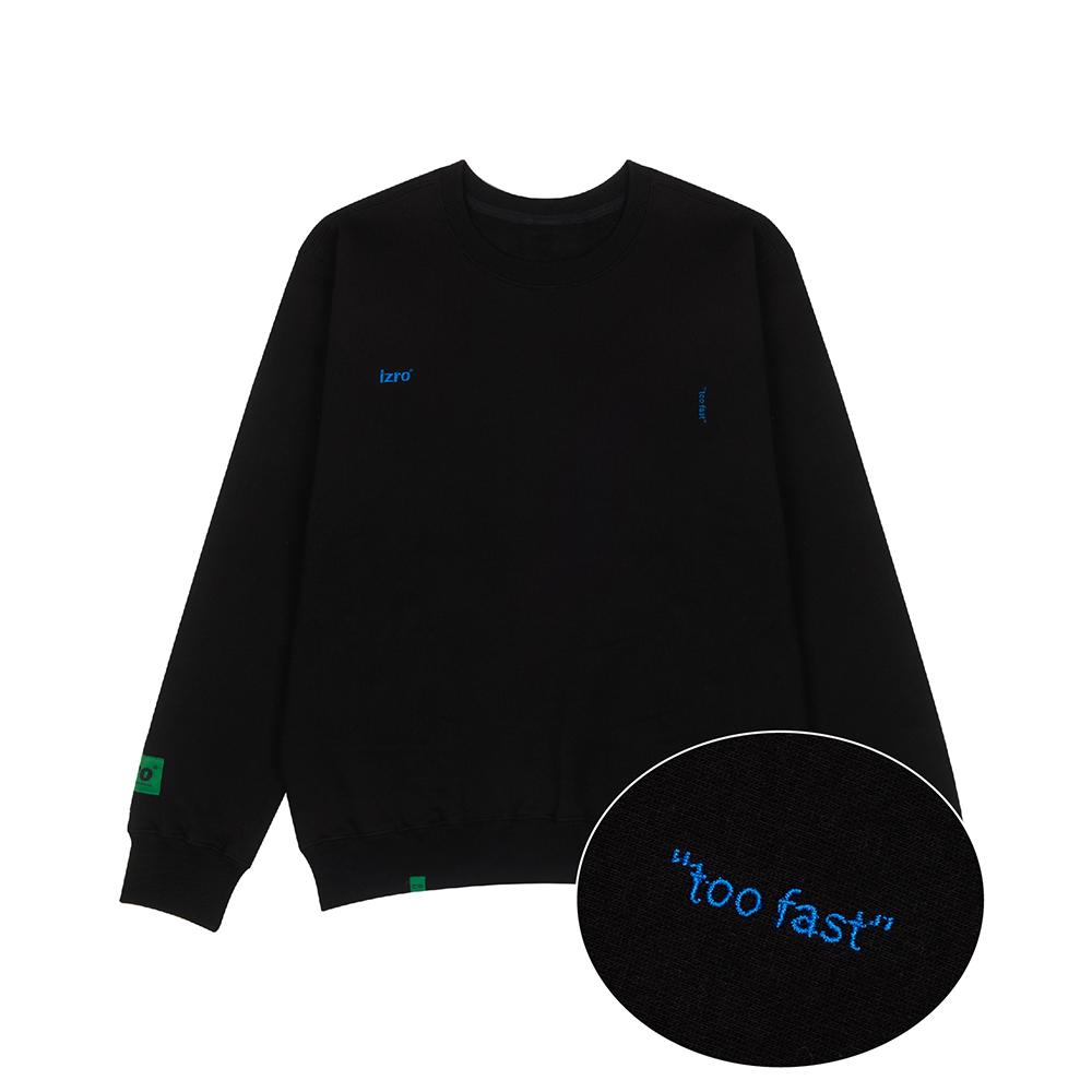 """""""TOO FAST"""" SWEAT SHIRTS - BLACK"""
