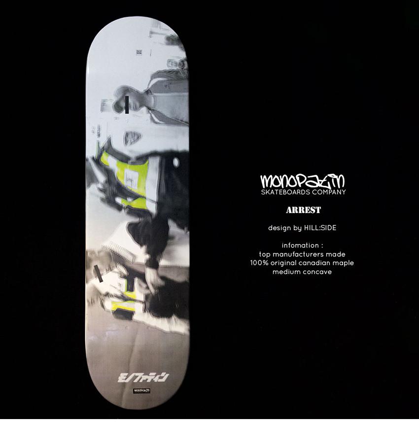 힐사이드-모노파틴-콜라보-체포-스케이트보드-데크-HILLSIDE-monopatin-arrest-skateboard-deck-1.png